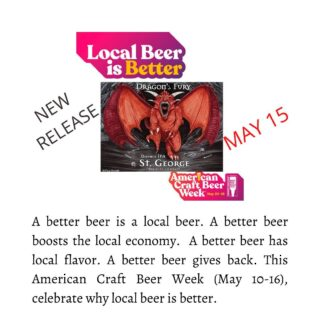 Better beer is what you deserve! St. George has 15 on tap! What is your favorite? New release, Dragon's Fury double IPA, on Saturday May 15. It's a big and bold blend of hops that packs a punch! #supportlocalbreweries #craftbeerweek #ontap #newrelease #slayingordinarybeersince1998 #bloodyfinebrew #betterbeer #greatbeer